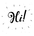 Hand-drawn word Hi in black colorHandwritten vector image