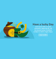 have a lucky day st patrick banner horizontal vector image