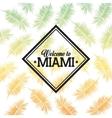 Tropical leaves icon Miami florida design vector image