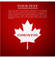 canadian maple leaf with city name edmonton vector image