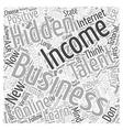 Your Hidden Talent Word Cloud Concept vector image