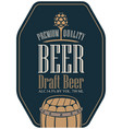 label for beer in retro style with malt and barrel vector image vector image