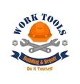 Work tools emblem Repair building sign vector image