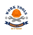 Work tools emblem Repair building sign vector image