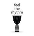 feel the rhythm drum vector image