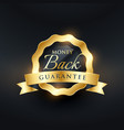 money back guarantee premium golden label design vector image