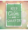slogan poster abstract keep calm vector image vector image