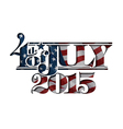 4th of July Cut Out 2015 vector image vector image