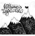 motivational hand lettering with mountain vector image vector image