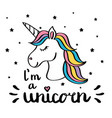 i m a unicorn handwriting text drawing isolated on vector image