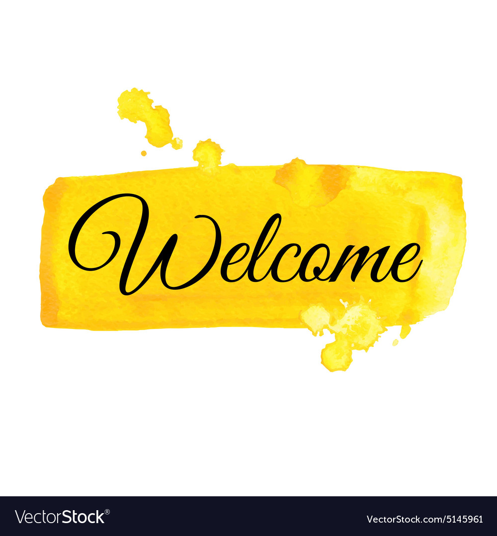 Welcome sign watercolor vector