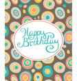 Retro geometric background Happy birthday card vector image