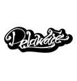 delaware sticker modern calligraphy hand vector image