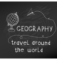 Back to School - Geography Sign on chalk board vector image