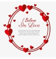 i believe love valenties day card vector image
