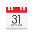 flat calendar icon of 31 december vector image