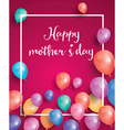 Happy Mothers Day Card with white frame vector image vector image
