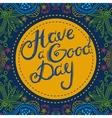 Have a Good Day 3 vector image
