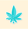 marijuana leaf cute sticker in bright colors vector image