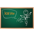 A blackboard with a drawing of a man doing karate vector image