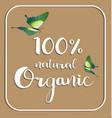 organic 100 natural card poster logos vector image
