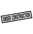 square grunge black under construction stamp vector image