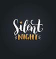 silent night lettering design on black vector image