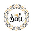 hot sale poster hand lettering in floral vector image