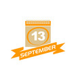13 september calendar with ribbon vector image