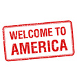 welcome to America red grunge square stamp vector image