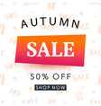 autumn sale banner template shopping promotion vector image