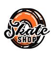 color vintage skate shop emblem vector image