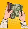 pop art businessman hands holding wallet vector image
