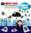 Money crisis conceptual EPS10 vector image