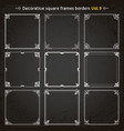 decorative square frames and borders set 9 vector image vector image