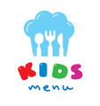 kids menu logo with chefs hat spoon fork and knife vector image