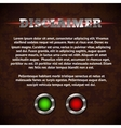 Disclaimer form with buttons vector image