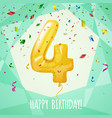 4 birthday greeting card golden balloon and vector image