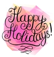 Happy Holidays lettering vector image