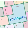 keyboard keys with enter button apologize word on vector image vector image