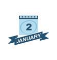 2 january calendar with ribbon vector image