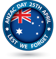 Anzac Day Lest We Forget black label vector image vector image