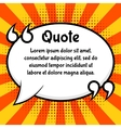 Quote bubble template vector image vector image
