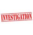 investigation grunge rubber stamp vector image