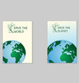 save the world ecological poster vector image