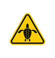 Yellow sign attention water turtle Marine reptile vector image
