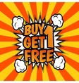 Buy one get 1 free poster vector image vector image