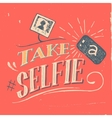 Take a selfie poster vector image
