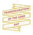 transfiguration of the lord day greeting emblem vector image