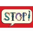 Stop the inscription of human figures vector image